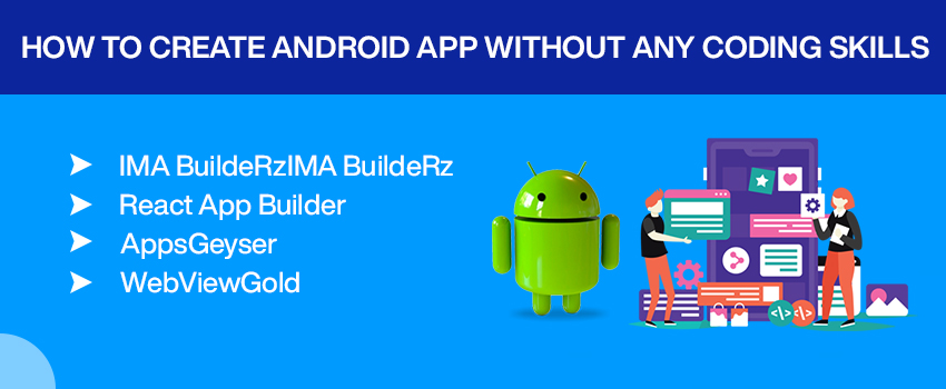 How to Create Android App Without Any Coding Skills